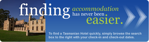 finding Tasmanian accommodation has never been easier